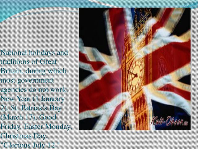National holidays and traditions of Great Britain, during which most governm...