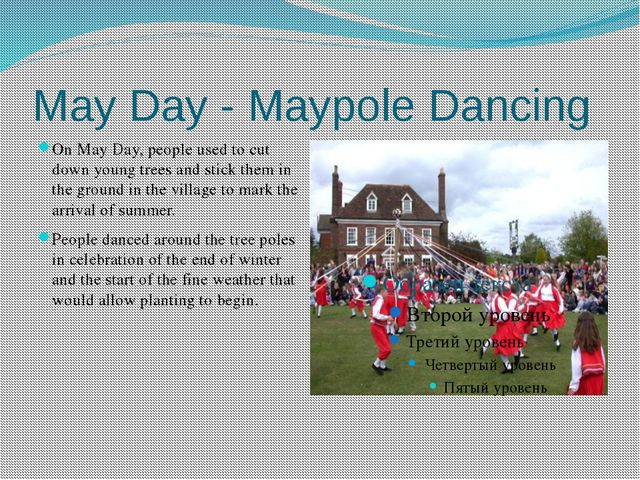 May Day - Maypole Dancing On May Day, people used to cut down young trees and...
