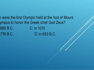When were the first Olympic held at the foot of Mount Olympus to honor the Gr