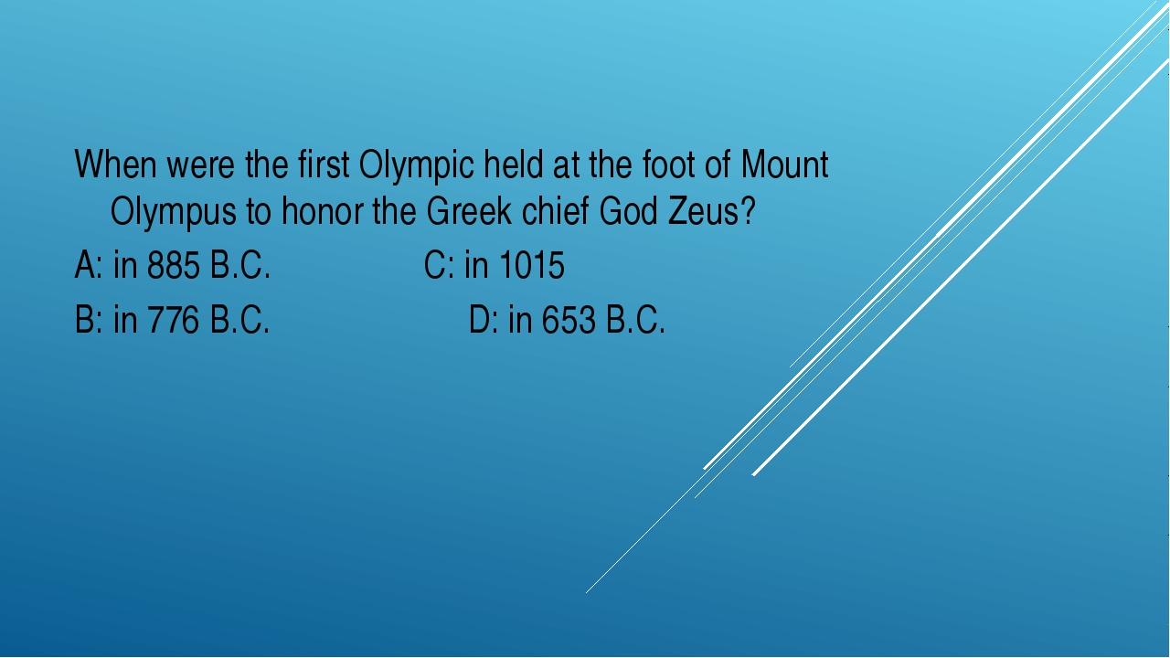 When were the first Olympic held at the foot of Mount Olympus to honor the Gr...
