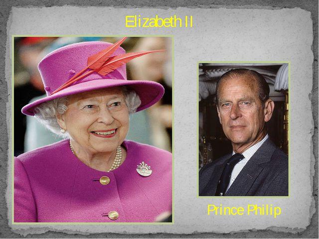 Elizabeth II Prince Philip