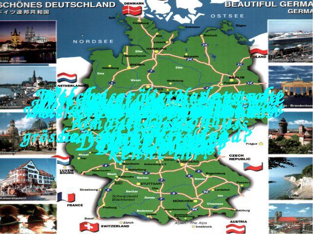 Wo liegt Deutschland? Wie heisst die Hauptstadt der Bundesrepublik Deutschlan...
