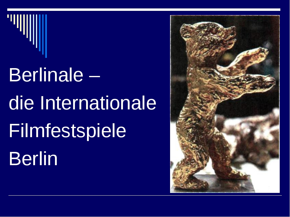 Berlinale – die Internationale Filmfestspiele Berlin