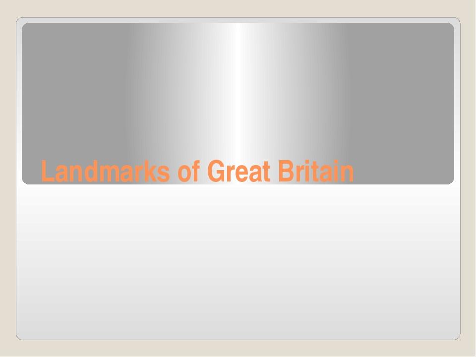 Landmarks of Great Britain