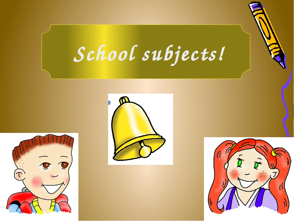 School subjects!