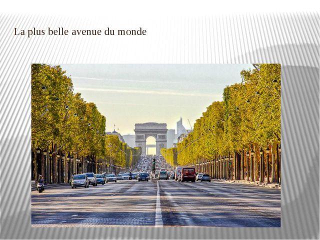 La plus belle avenue du monde