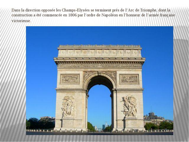 Dans la direction opposée les Champs-Elysées se terminent près de l'Arc de Tr...