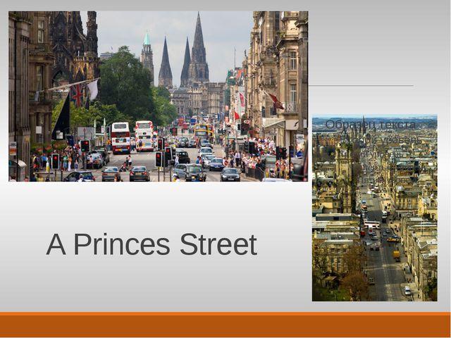 A Princes Street