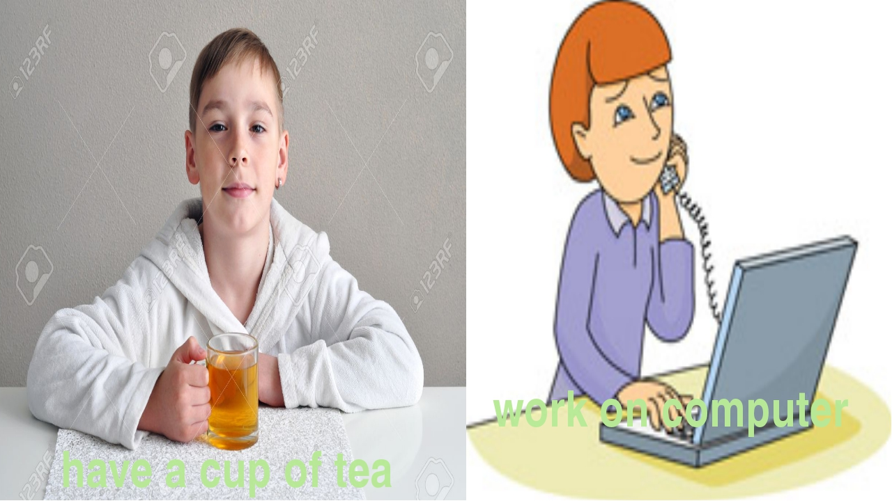 work on computer have a cup of tea work on computer