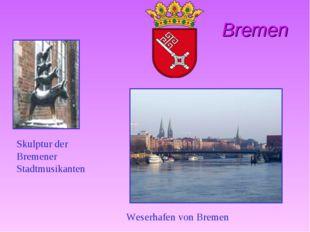 Bremen Skulptur der Bremener Stadtmusikanten Weserhafen von Bremen