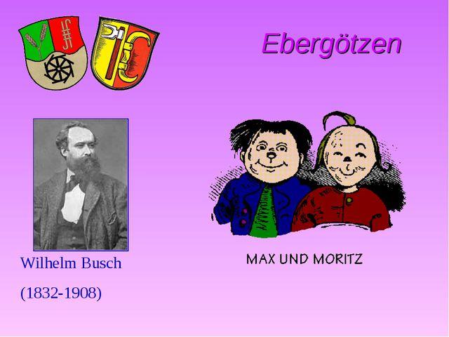 Ebergötzen Wilhelm Busch (1832-1908)