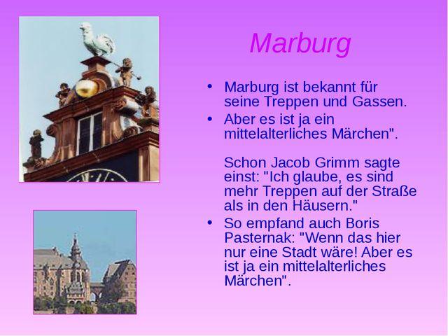 Marburg Marburg ist bekannt für seine Treppen und Gassen. Aber es ist ja ein...