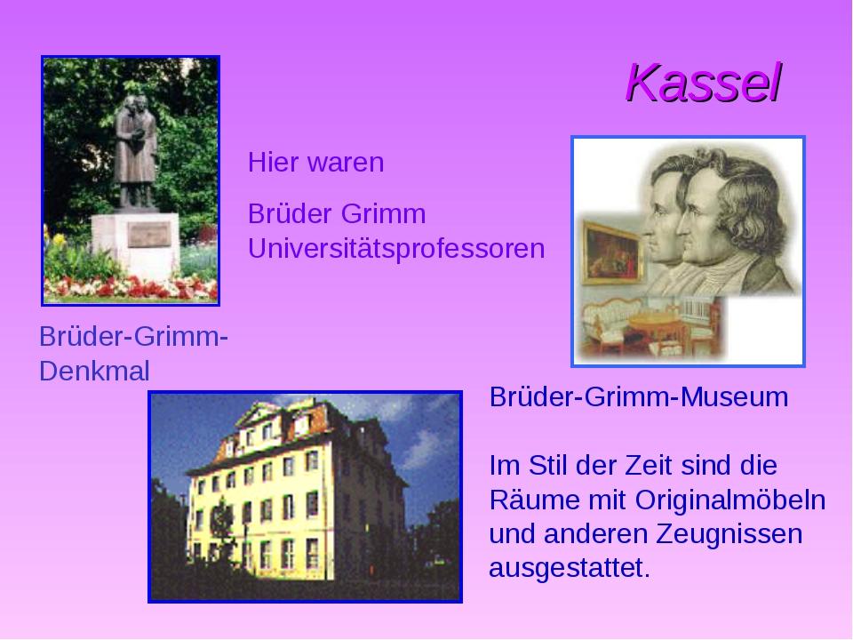 Kassel Brüder-Grimm-Museum Im Stil der Zeit sind die Räume mit Originalmöbel...