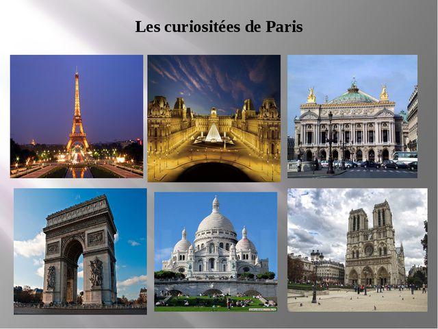Les curiositées de Paris
