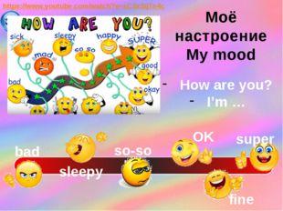 https://www.youtube.com/watch?v=xC3xSij7n4c How are you? I'm … bad sleepy so-