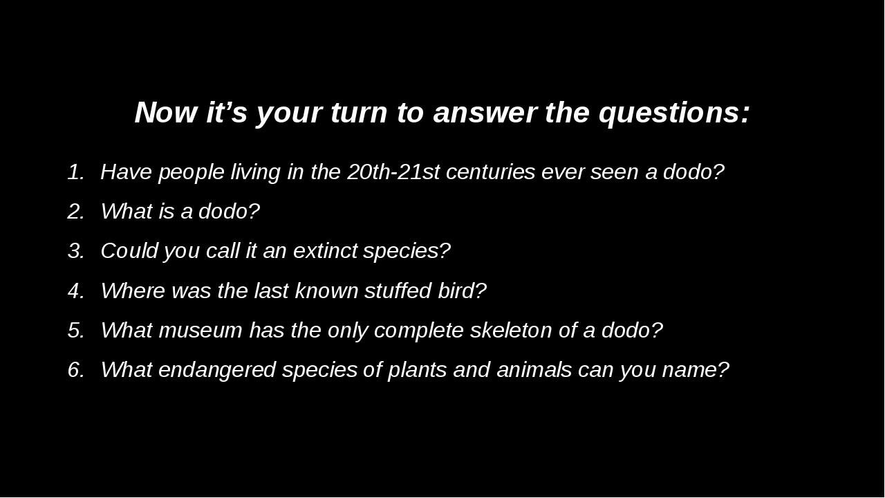 Now it's your turn to answer the questions: Have people living in the 20th-21...