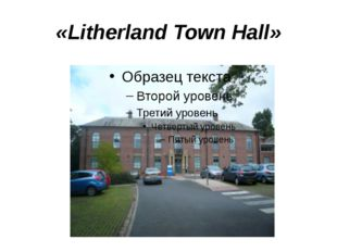 «Litherland Town Hall»