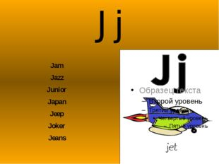 Jj Jam Jazz Junior Japan Jeep Joker Jeans