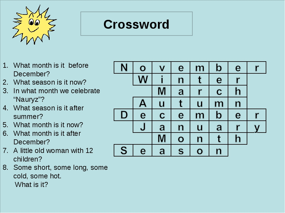 ff Crossword What month is it before December? What season is it now? In what...