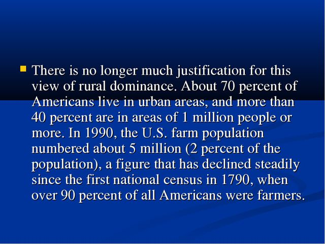 There is no longer much justification for this view of rural dominance. Abou...