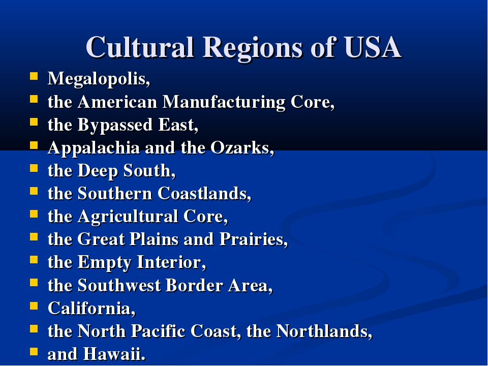 Cultural Regions of USA Megalopolis, the American Manufacturing Core, the Byp...