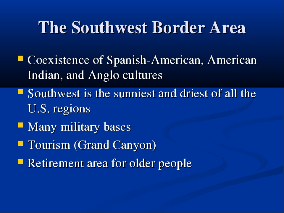 The Southwest Border Area Coexistence of Spanish-American, American Indian, a...