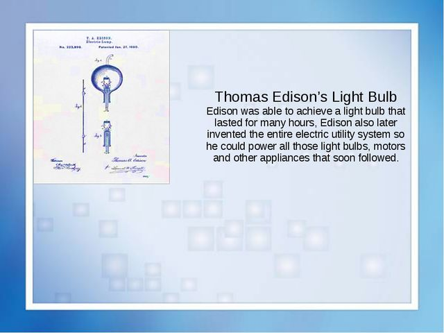 an introduction to thomas edisons invention of the lightbulb Who invented the bulb, edison or tesla tesla invented a ac bulb while thomas edition discovered dc one did nikola tesla or thomas edison invent the light bulb.