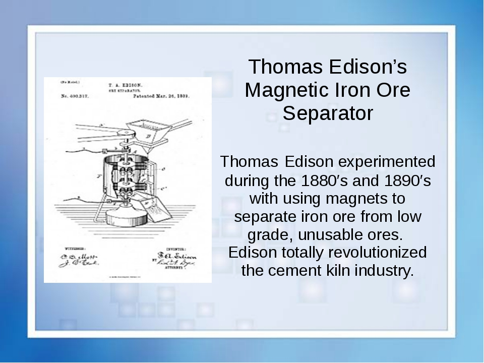 Thomas Edison's Magnetic Iron Ore Separator Thomas Edison experimented during...