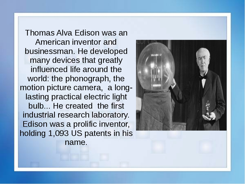 a biography of thomas alva edison an american experts on electricity