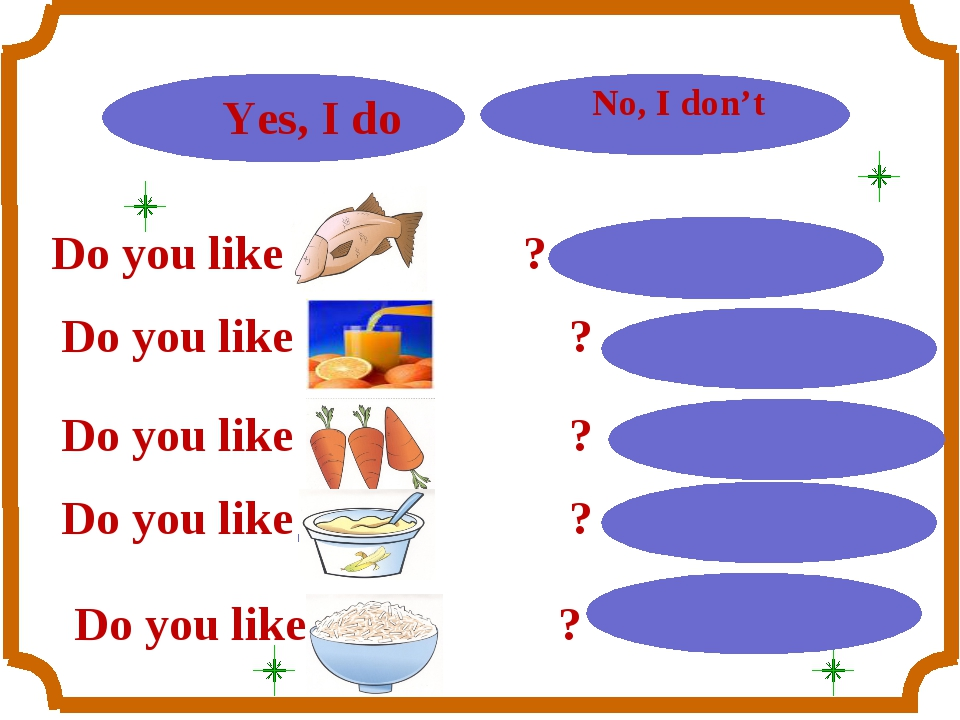 Do you like ? Do you like ? Do you like ? Do you like ? Do you like ?