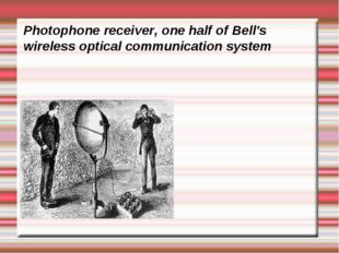 Photophone receiver, one half of Bell's wireless optical communication system