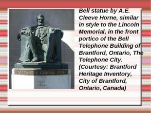 Bell statue by A.E. Cleeve Horne, similar in style to the Lincoln Memorial, i