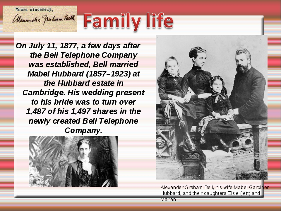 On July 11, 1877, a few days after the Bell Telephone Company was established...