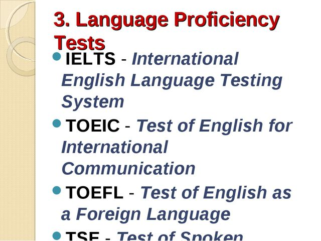 3. Language Proficiency Tests IELTS - International English Language Testing...