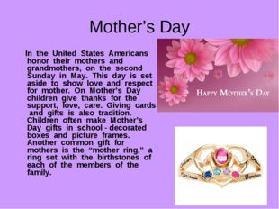 Mother's Day In the United States Americans honor their mothers and grandmoth