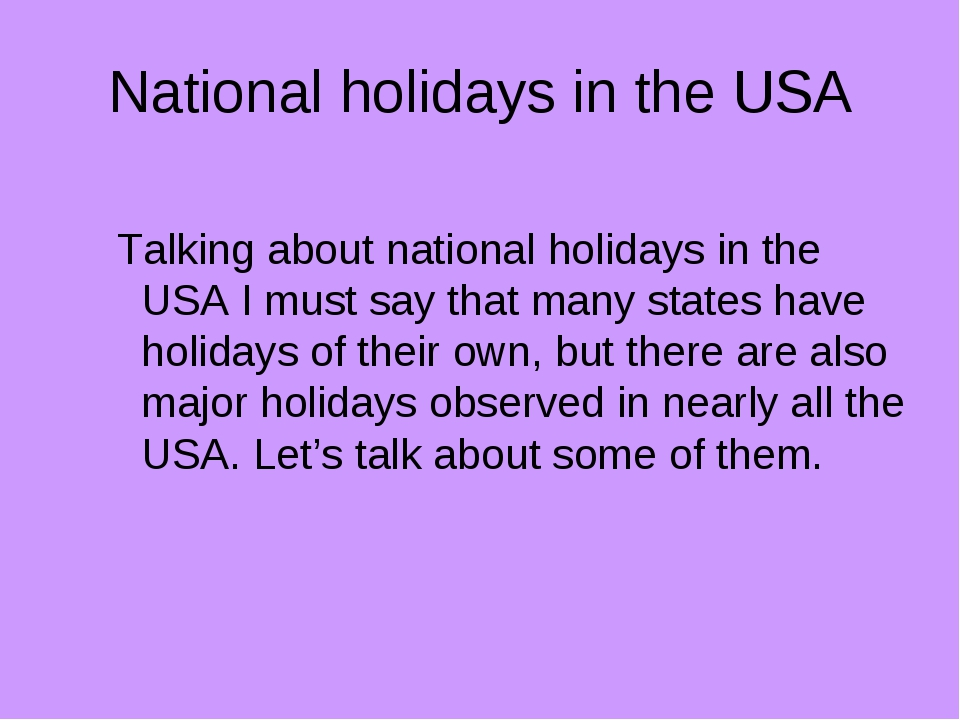 National holidays in the USA Talking about national holidays in the USA I mus...