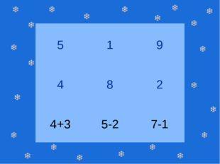 5 1 9 4 8 2 4+3 5-2 7-1