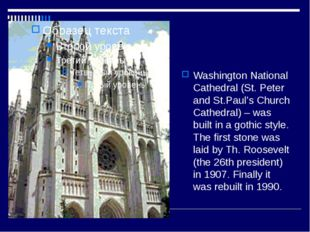 Washington National Cathedral (St. Peter and St.Paul's Church Cathedral) – w