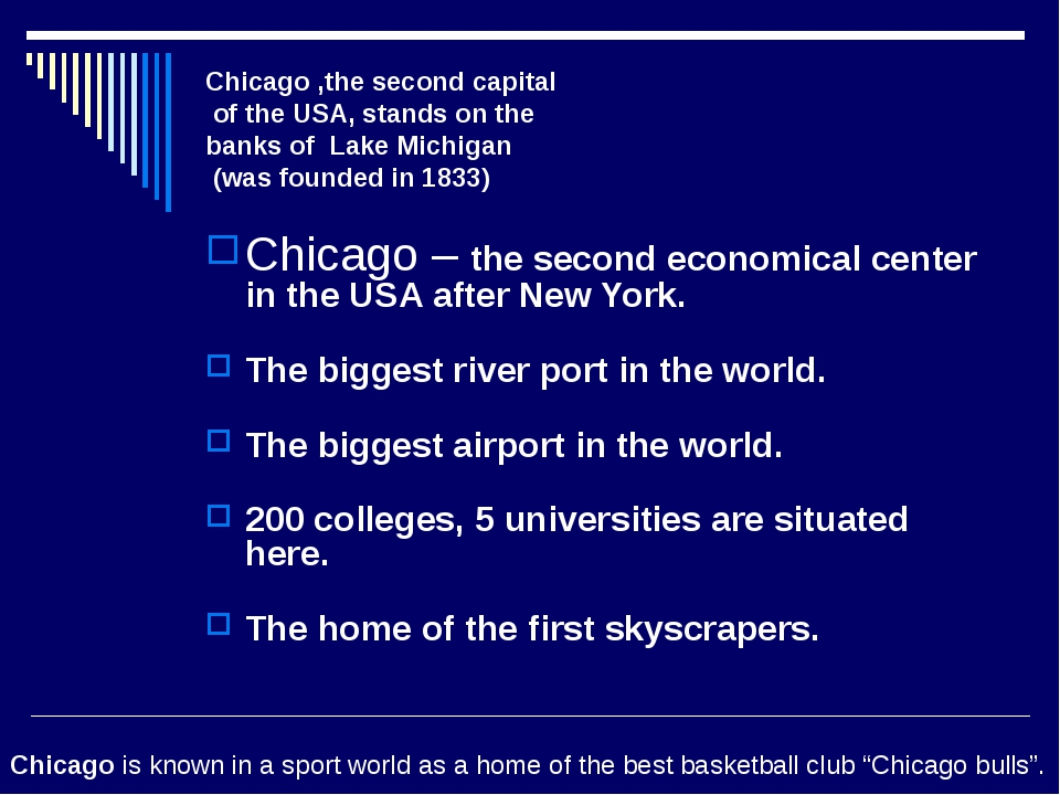 Chicago ,the second capital of the USA, stands on the banks of Lake Michigan...