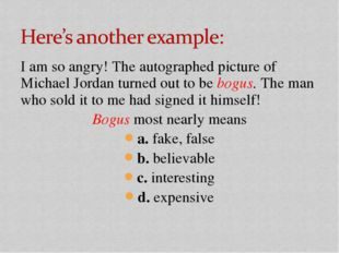 I am so angry! The autographed picture of Michael Jordan turned out to be bog