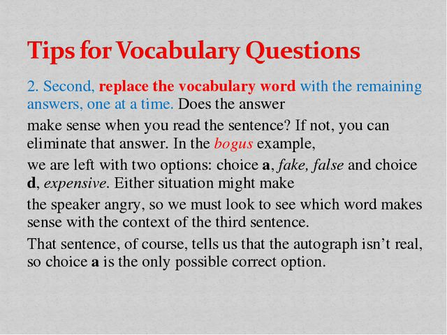 2. Second, replace the vocabulary word with the remaining answers, one at a t...