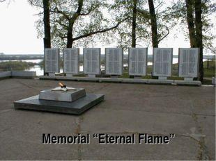 """Memorial """"Eternal Flame"""""""