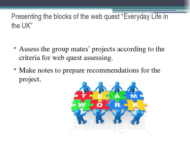 """Presenting the blocks of the web quest """"Everyday Life in the UK"""" Assess the g..."""