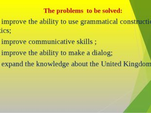 The problems to be solved: To improve the ability to use grammatical construc
