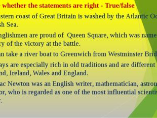 Define whether the statements are right - True/false The eastern coast of Gr