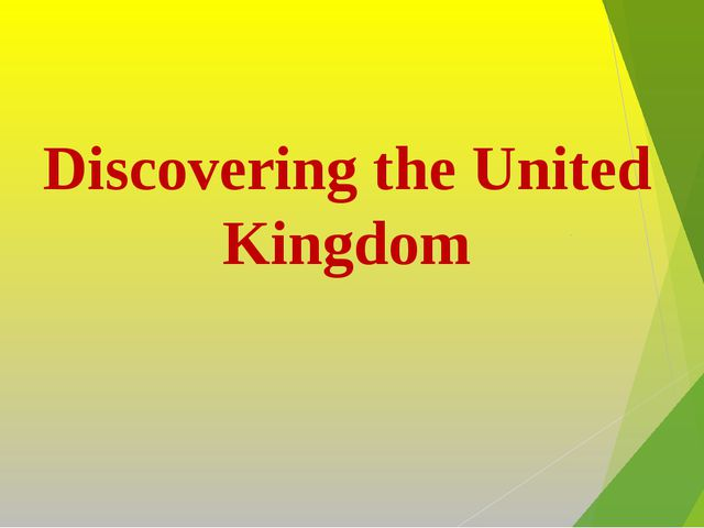 Discovering the United Kingdom