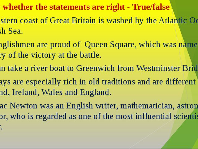Define whether the statements are right - True/false The eastern coast of Gr...