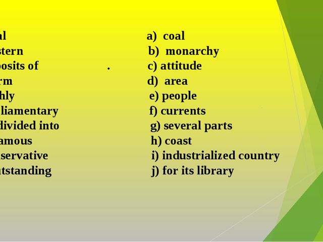 1. total a) coal 2. western b) monarchy 3. deposits of . c) attitude 4. warm...