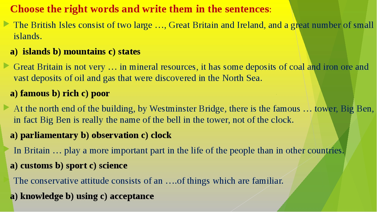 Choose the right words and write them in the sentences: The British Isles co...
