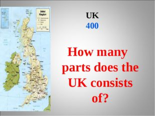 UK 400 How many parts does the UK consists of?